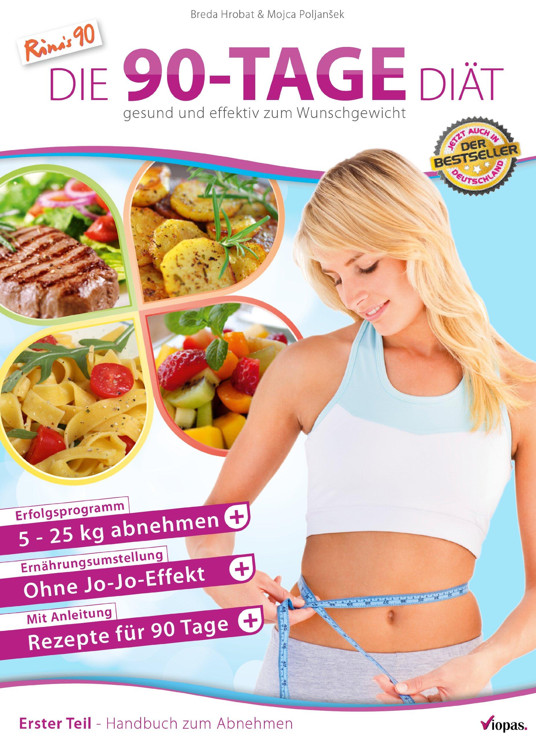 Die 90 Tage Diat Gesund Und Effektiv Zum Wunschgewicht Amazon De