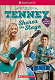 Tenney Shares the Stage (American Girl: Tenney Grant, Book 3)
