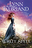 The White Spell (A Novel of the Nine Kingdoms)
