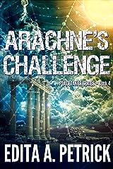 Arachne's Challenge (Peacetaker Series Book 4) Kindle Edition