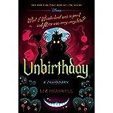 Unbirthday: A Twisted Tale