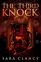 The Third Knock: Scary Supernatural Horror with Demons (Black Eyed Children Series Book 3) Kindle Edition