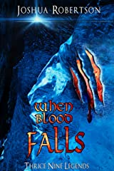 When Blood Falls Kindle Edition