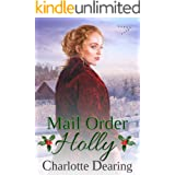 Mail Order Holly (Copper Creek Mail Order Brides Book 3)
