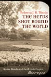 HERDS SHOT ROUND THE WORLD (Flows, Migrations, and Exchanges)