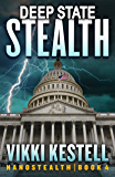 Deep State Stealth (Nanostealth Book 4)