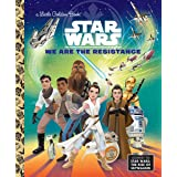 We Are the Resistance (Star Wars) (Little Golden Book)