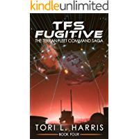 TFS Fugitive: The Terran Fleet Command Saga – Book 4