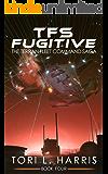TFS Fugitive: The Terran Fleet Command Saga – Book 4