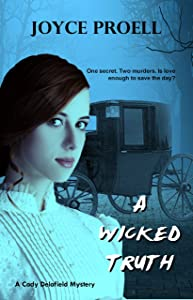 A Wicked Truth: A Cady Delafield Mystery