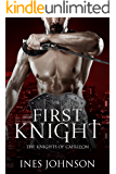 First Knight (Knights of Caerleon Book 1)