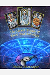 The Secret Bridge of Tarot and Astrology Kindle Edition