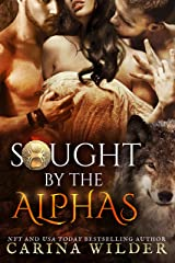 Sought by the Alphas Complete Boxed Set: A Paranormal Romance Serial (Alpha Seekers Book 1) Kindle Edition