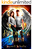 Broken & Burnt (Angels of Sojourn)