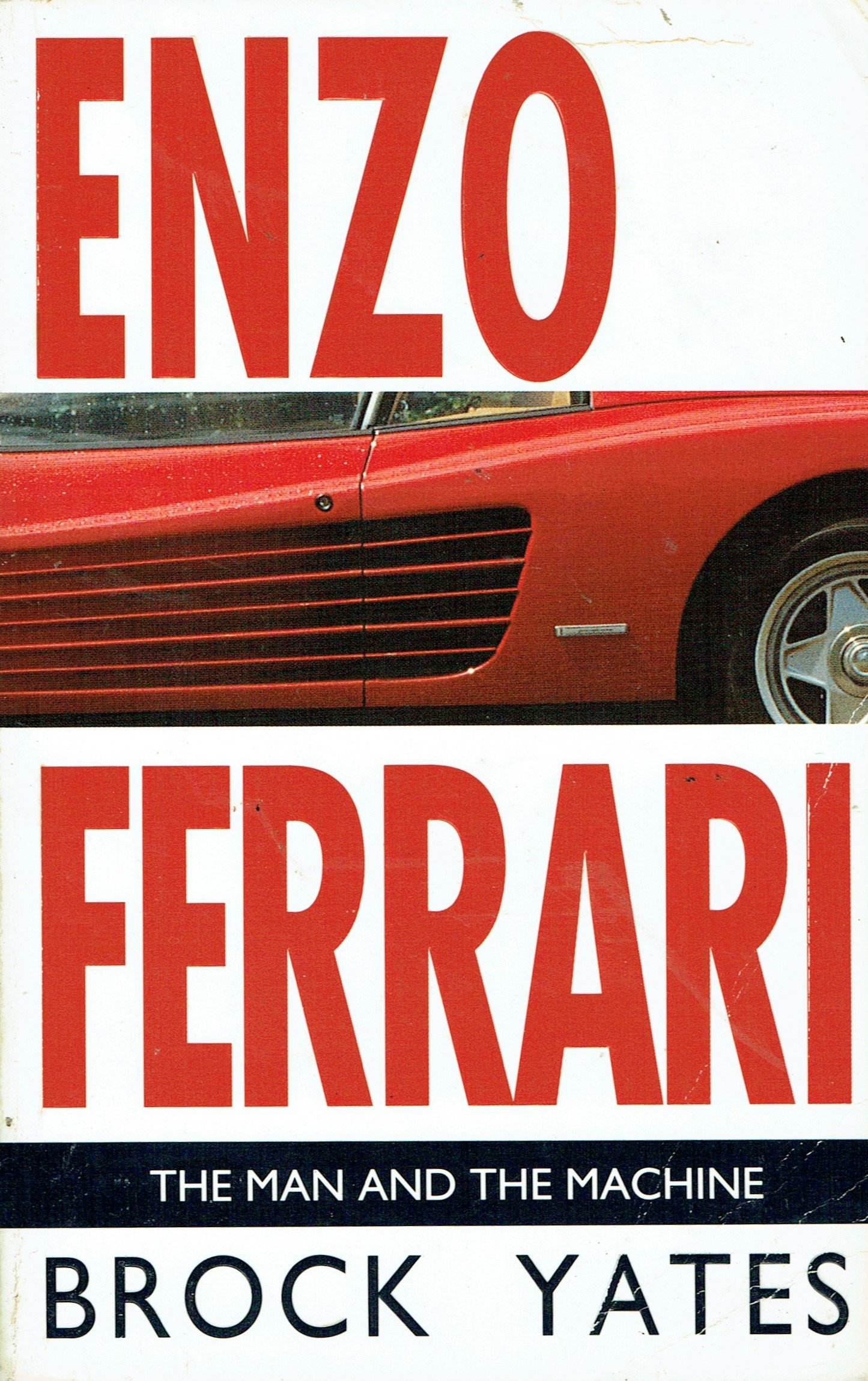 f8fbc61b586d9 Enzo Ferrari: The Man and the Machine: Brock Yates: 9780553401165 ...
