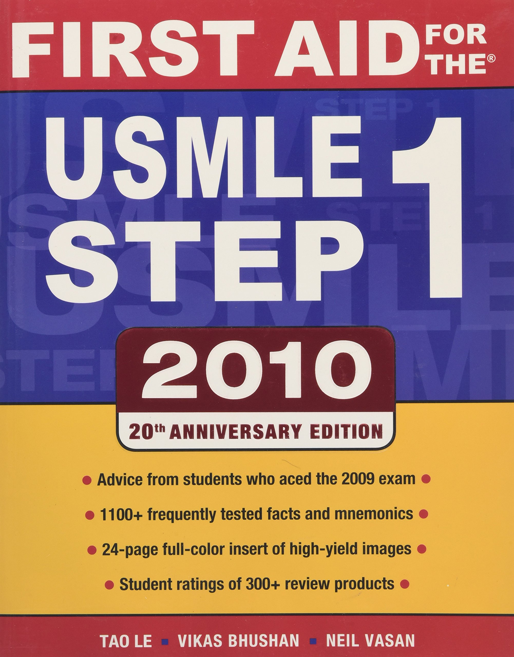 First Aid for the USMLE Step 1 2010: Vikas Bhushan, Tao Le: 9780071633406:  Amazon.com: Books