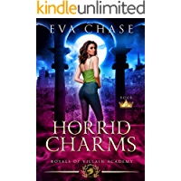 Royals of Villain Academy 4: Horrid Charms