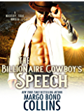 The Billionaire Cowboy's Speech (Necessity, Texas)