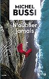 N'oublier jamais (Romans Domaine Français) (French Edition)