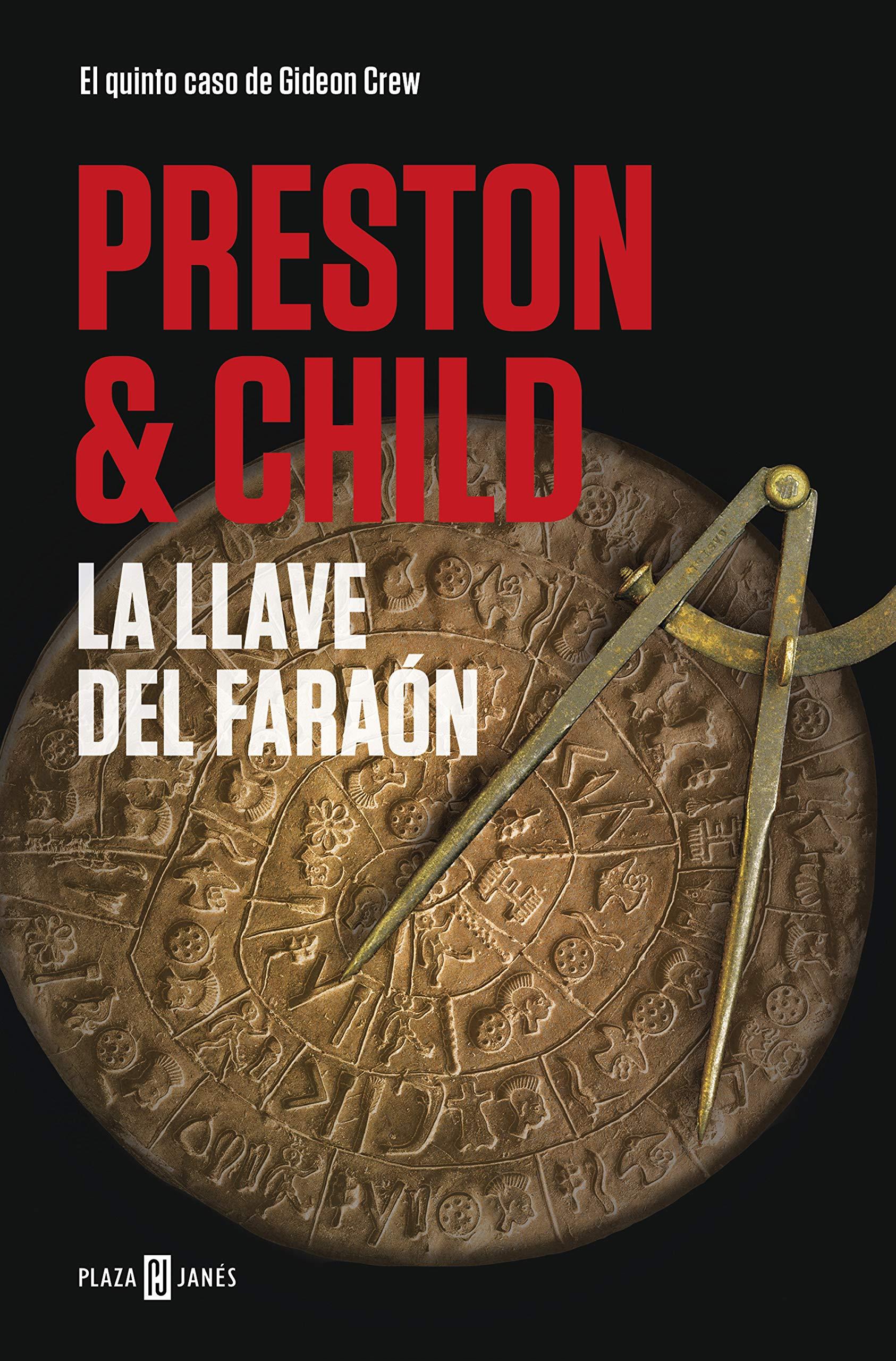 La llave del faraón (Gideon Crew 5) por Douglas Preston
