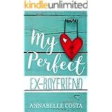 My Perfect Ex-Boyfriend (Perfect Guy Book 1)