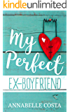My Perfect Ex-Boyfriend (Perfect Guy Book 1)