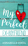 My Perfect Ex-Boyfriend