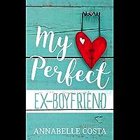 My Perfect Ex-Boyfriend (Perfect Guy Book 1) (English Edition)