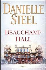 Beauchamp Hall: A Novel Kindle Edition
