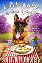 Arbroath Smokie Slaying: Albert Smith's Culinary Capers Recipe 7 Kindle Edition