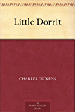 Little Dorrit (English Edition)