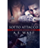 Sotto Attacco: (A Veterans Affairs Story, Vol.1) (A Veteran Affair)