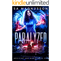 Paralyzed (Medicine and Magic Book 6) (English Edition)