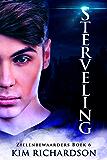 Sterveling (Zielenbewaarders Book 6)