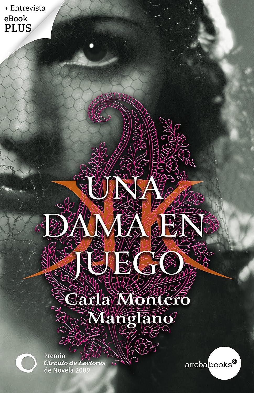 Una dama en juego. Premio Círculo de Lectores de Novela 2009 eBook: Montero, Carla: Amazon.es: Tienda Kindle