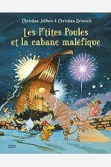 Les P'tites Poules et la cabane maléfique (P TITES POULES t. 15) (French Edition) Kindle Edition