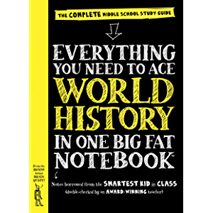 Everything You Need to Ace World History in One Big Fat Notebook: The Complete Middle School Study Guide (Big Fat…