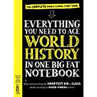 Everything You Need to Ace World History in One Big Fat Notebook: The Complete Middle School Study Guide (Big Fat Notebooks)