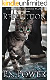 Reflection (The Infected: Mirror Man Book 2)