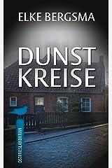 Dunstkreise - Ostfrieslandkrimi (Büttner und Hasenkrug ermitteln 16) (German Edition) Kindle Edition
