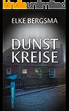 Dunstkreise - Ostfrieslandkrimi (Büttner und Hasenkrug ermitteln 16)