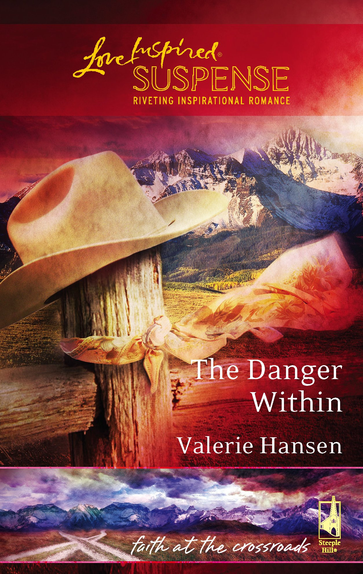 The Danger Within (Faith at the Crossroads, Book 2) (Steeple Hill Love Inspired Suspense #15) pdf epub