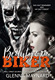 Beauty & The Biker: A Dark Fairytale