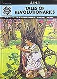 Tales of Revolutionaries: 5 in 1 (Amar Chitra Katha)