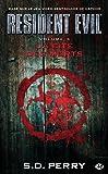 Resident Evil , Tome 3: La Cité des morts