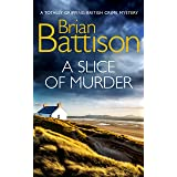 A SLICE OF MURDER a totally gripping British crime mystery (Detective Jim Ashworth Book 8)