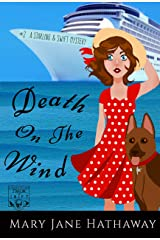 Death on the Wind (A Christian Cozy Mystery) (Starling and Swift Book 2