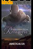 A Promessa de um Recomeço (Portuguese Edition)