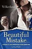 Beautiful mistake (versione italiana): Amarti è un meraviglioso errore