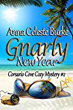 Gnarly New Year Corsario Cove Cozy Mystery #2